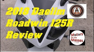 2018 Daelim Roadwin 125 R REVIEW
