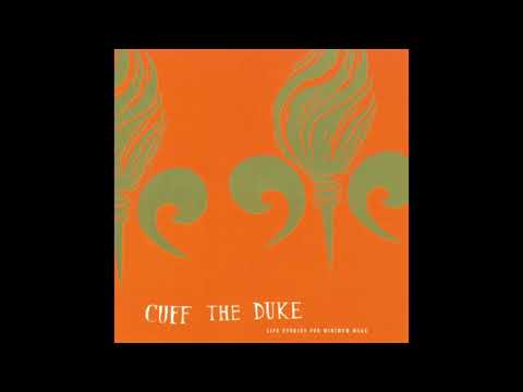 Cuff The Duke - Ballad Of A Lonely Construction Worker (Official Audio)