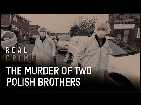 The Death Of Polish Brothers | Murder Investigation Documentary | Real Crime