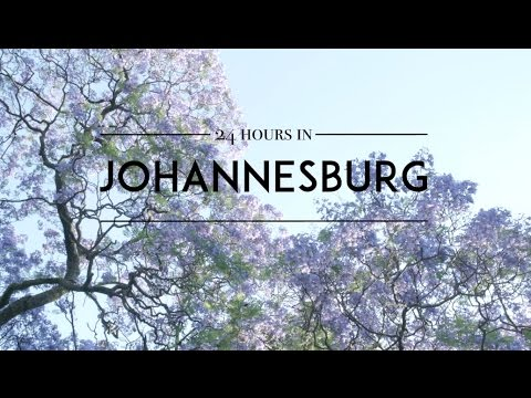 24 Hours in Johannesburg, South Africa