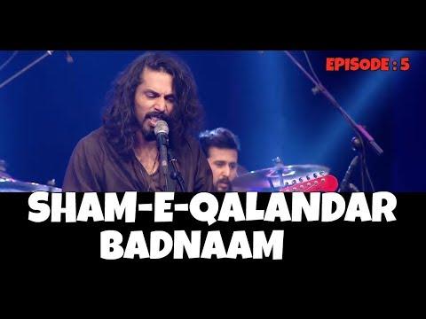 SHAM-E-QALANDAR   Badnam   Episode: 5   #PepsiBattleOfBands