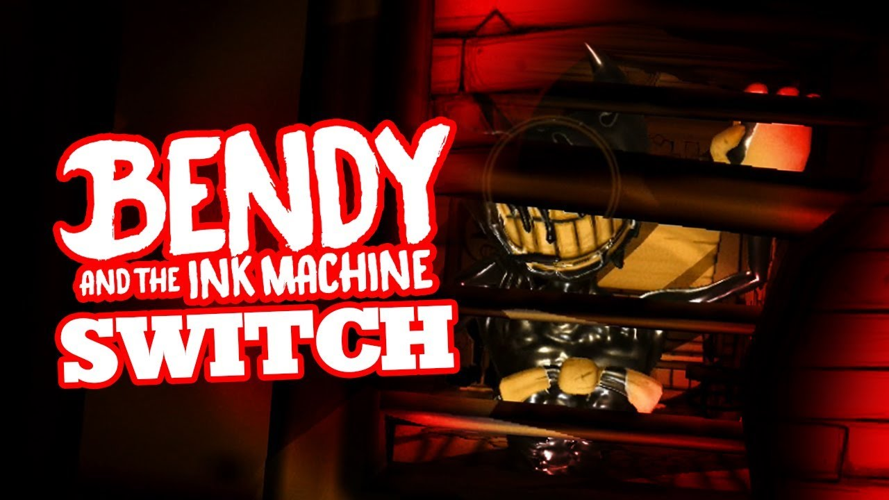 BENDY AND THE INK MACHINE SWITCH | Bendy Chapter 4