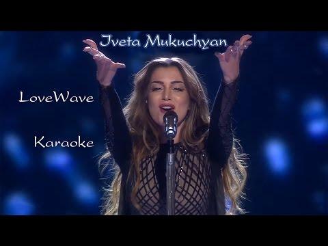 Iveta Mukuchyan - LoveWave (Armenia) // Karaoke,Minus,Lyrics // HD
