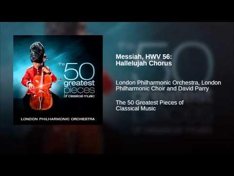 Messiah, HWV 56: Hallelujah Chorus