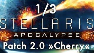 Stellaris Apocalypse: Patch 2.0 #1/3 - Grenzen, Sternenbasen, FTL  u.v.m. (Tutorial)