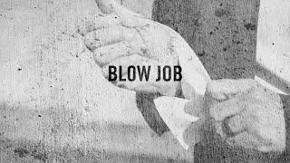 Blow Job [Official Trailer]