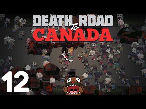 Baer is on the Death Road to Canada (Ep. 12)