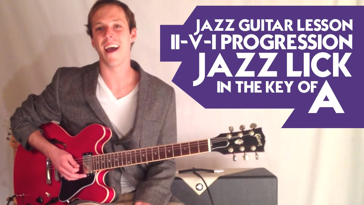 Jazz Guitar Lesson: II-V-I progression Jazz Lick in the ...