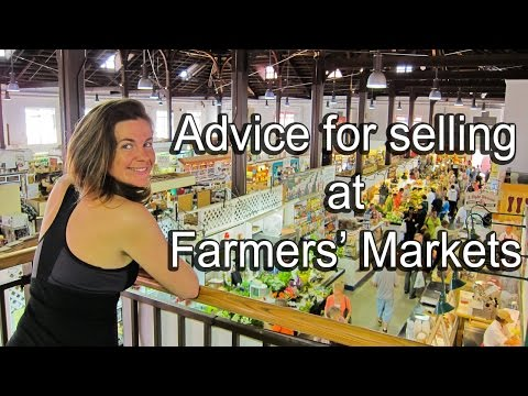 Advice for Selling At Farmers Markets