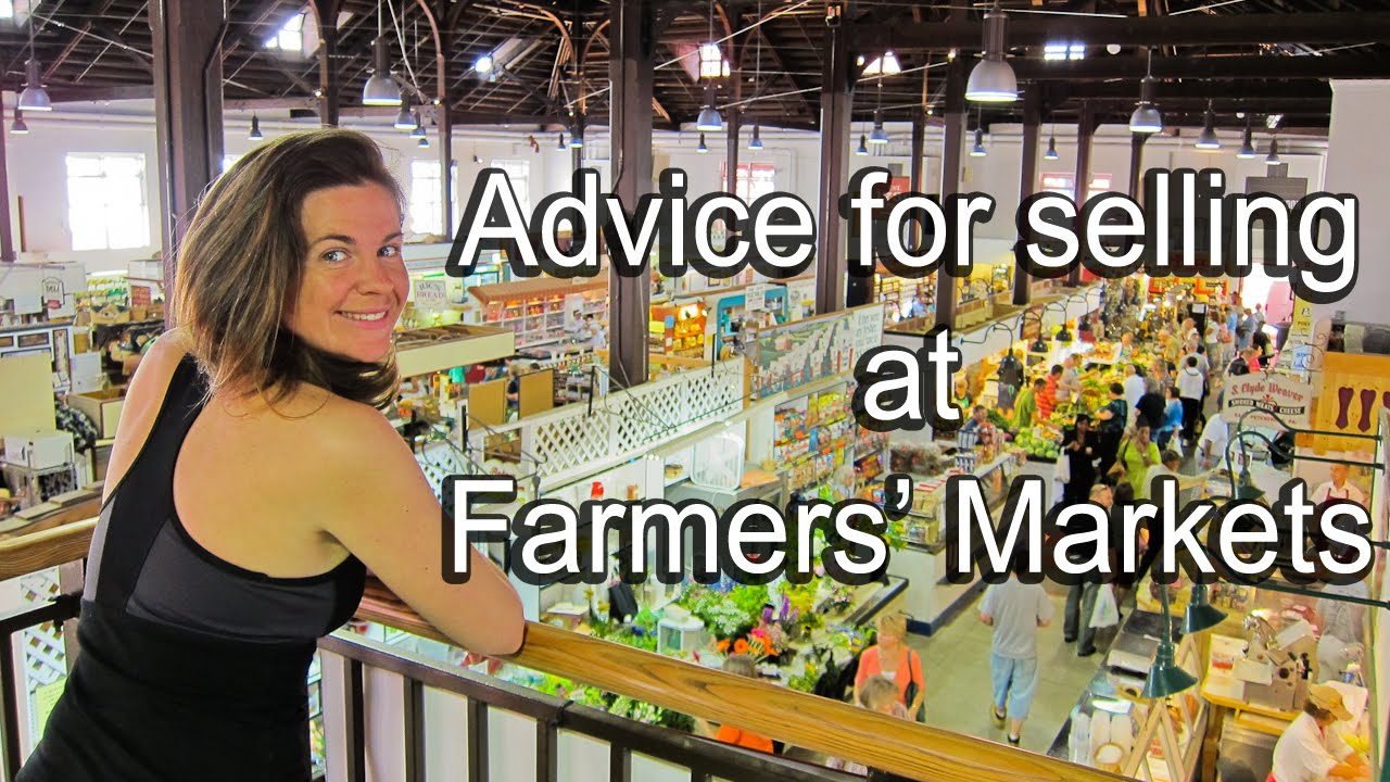 Advice For Ing At Farmers Markets