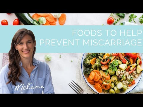 What should I eat to prevent miscarriage | Nourish with Melanie #74