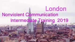 London Intermediate Training - Nonviolent Communication NVC