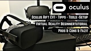 Virtual Reality Oculus Rift Tutorial -Tipps-Tools-Setup-Pros & Cons [deutsch|german|english CC]