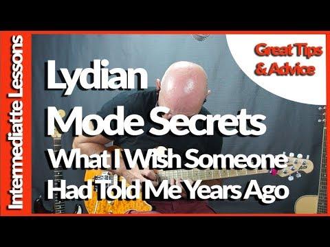Lydian Mode Guitar Secrets I wish I knew Years Ago