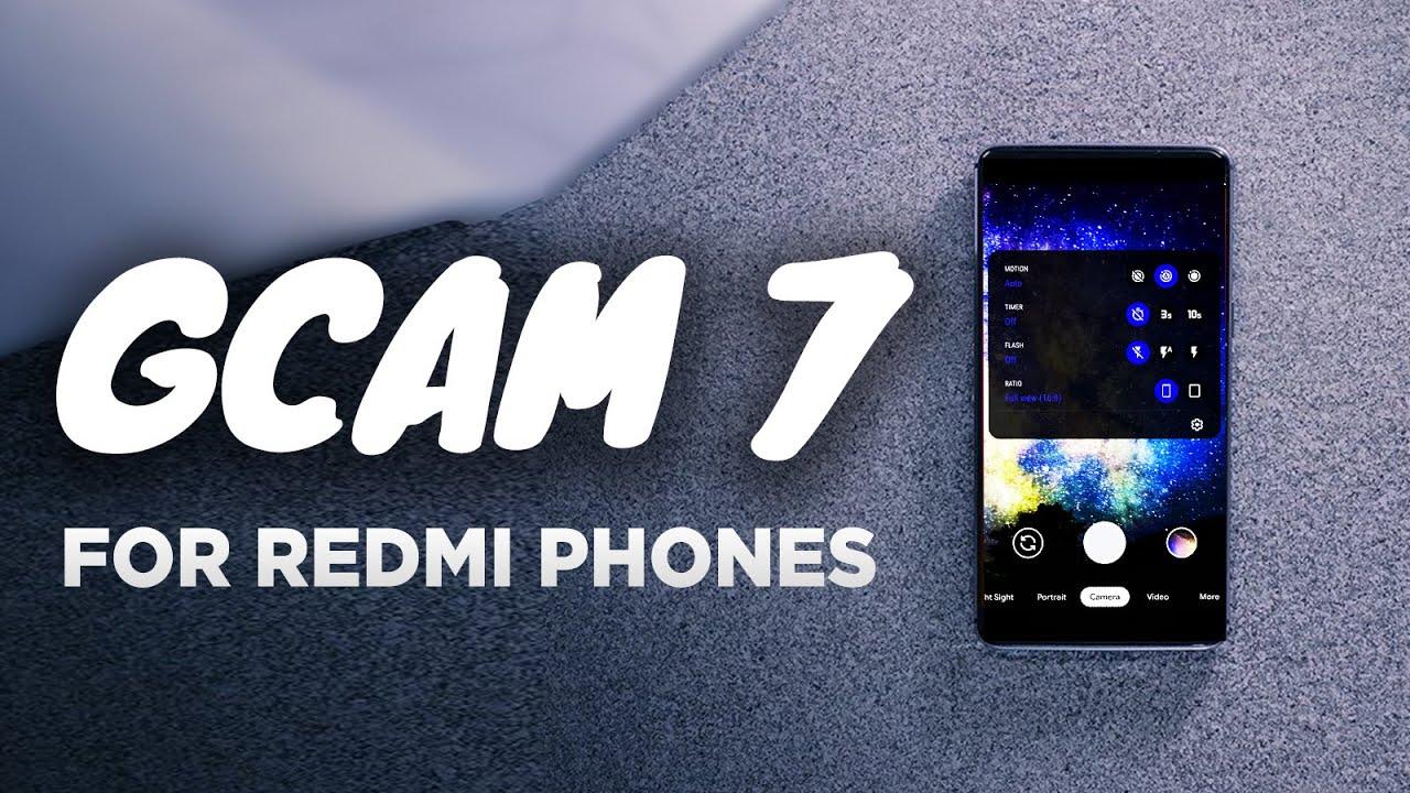 Gcam 7 3 Apk For All Redmi Phones No Root Youtube