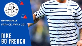 NIKE x FRANCE So French Episode 2 Away 2011