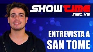 San Tome entrevistado por SHOWTIME