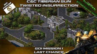 C&C Tiberian Sun Twisted Insurrection - GDI Mission 1 Last Chance
