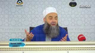 15 Mayıs 2018 Tarihli Bu Haftanın Sohbeti - Cübbeli Ahmet Hocaefendi Lâlegül TV