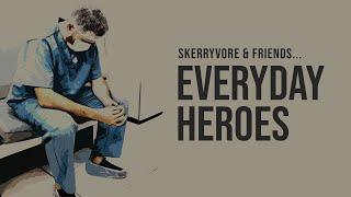 Skerryvore & Friends - Everyday Heroes (NHS Charity Single)