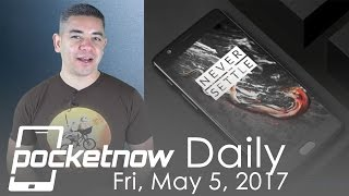 OnePlus 5 gets settled, Galaxy Note 7 refurb certified & more   Pocketnow Daily