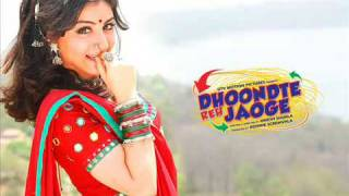 Dhoondte Reh Jaoge Title Song NEW 2009