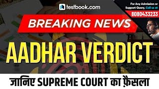 Breaking News: Supreme Court's Final Decision on Aadhar Verdict | Key Highlights & Latest Updates