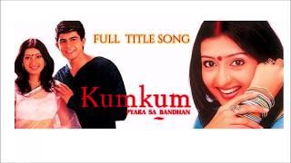 Kumkum – Ek Pyara Sa Bandhan Title Song Juhi Parmar as KumKum