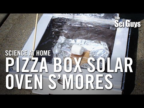 The Sci Guys: Science at Home - SE3 - EP 14: Pizza Box Solar Oven S'mores