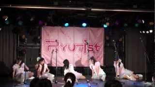 2012/06/03 Live House 新潟 SHOW! CASE!! RYUTist Live #46 ~ RYUTist...
