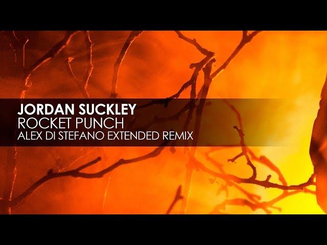 Jordan Suckley - Rocket Punch (Alex Di Stefano Extended Remix)
