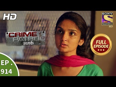 Crime Patrol Satark – Ep 914 – Full Episode – 28th April, 2018