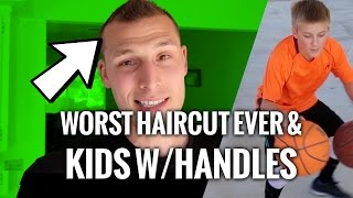 THE HAIRCUT FROM HELL...& A Quick Basketball Workout With The Boys...
