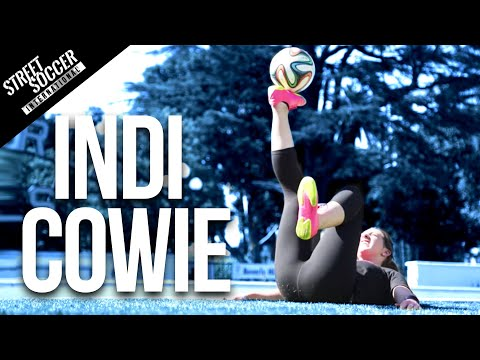 Insane Football Skills - INDI COWIE - LA Part 2