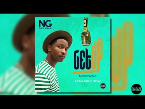 """NICK GRANT - """"GET UP""""  FEAT. WATCH THE DUCK"""