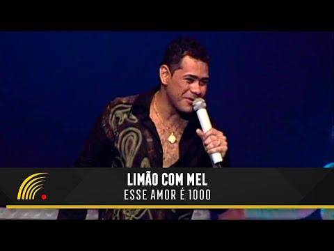 Limão com Mel - Esse Amor é 1000 (Um Amor de Novela No Olympia)