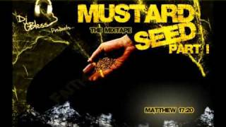 DJ G Bless Presents: The Mustard Seed Mixtape Pt 1