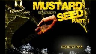 DJ G Bless Presents: The Mustard Seed Mixtape Pt 1