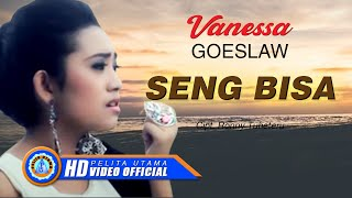Vanessa Goeslaw - SENG BISA (Official Music Video)