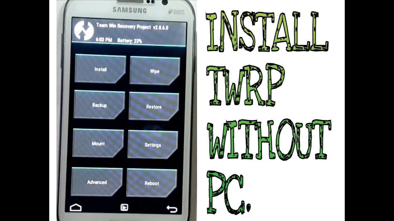 How to install TWRP recovery in Android without PC