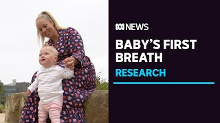 Melbourne study captures complexities of babies' first breaths | ABC News