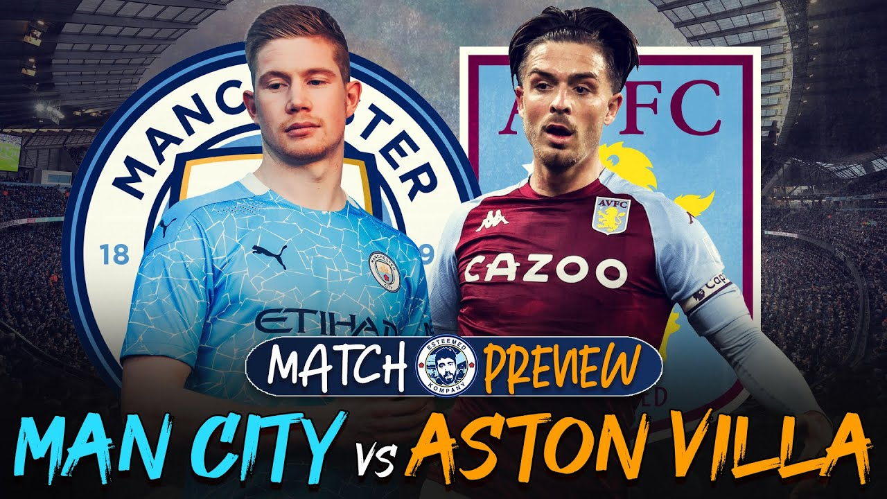We could go top of the table! | Man City vs Aston Villa | MATCH PREVIEW -  YouTube
