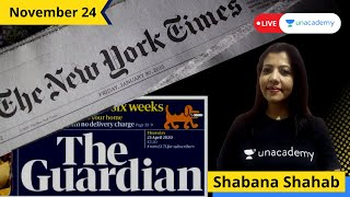 The New York Times | The Guardian | Editorial | 24th November | Shabana Shahab on Unacademy CATalyst
