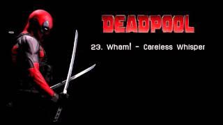 23 Wham Careless Whisper Ending Song Form Deadpool