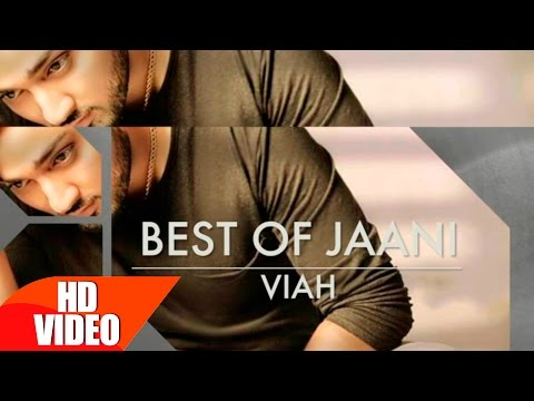 Best Of Jaani | Punjabi Song Collection | Speed Records