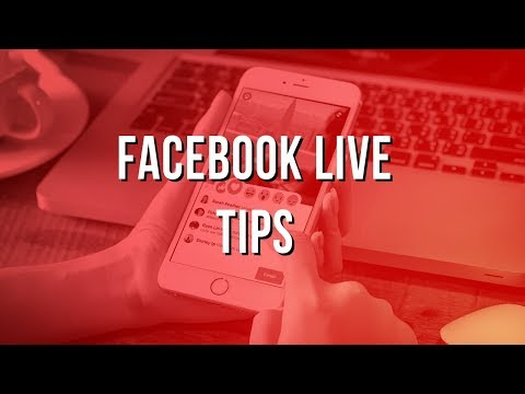 Video Marketing Strategy: Facebook LIVE Tips