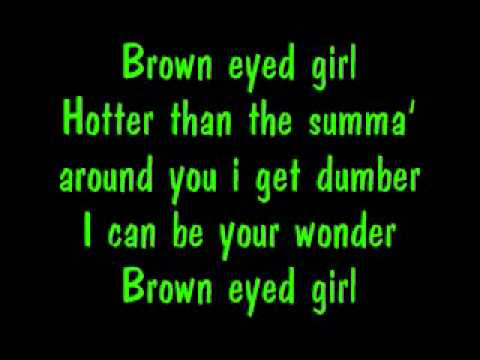 Brown Eyed Girl - Royalty Ft Carlos W/ Lyrics