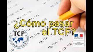 ¿Cómo pasar el TCF? (Test de Connaissance du Français