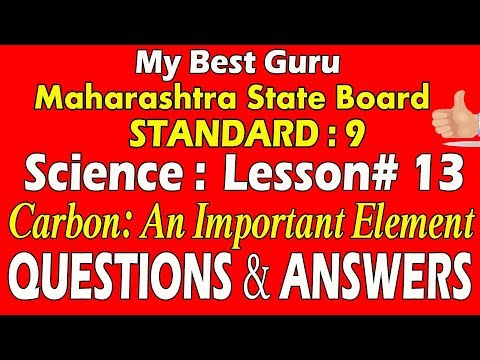 Carbon : An Important Element SSC Maharashtra State Board standard 9 Science Lesson No 13