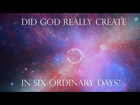 Genesis Creation Days: Did God Really Create in Six Ordinary Days?